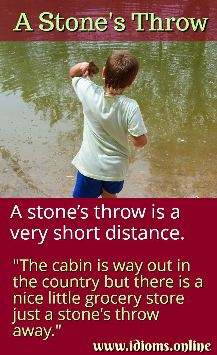 A stone's throw idiom meaning