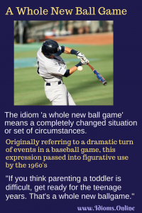 a whole new ballgame idiom meaning and origin