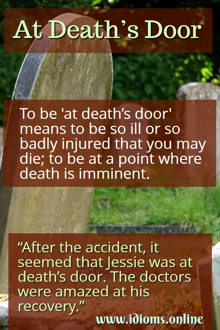 At death's door idiom meaning