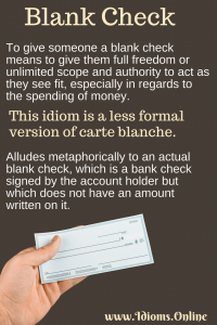 blank check idiom meaning
