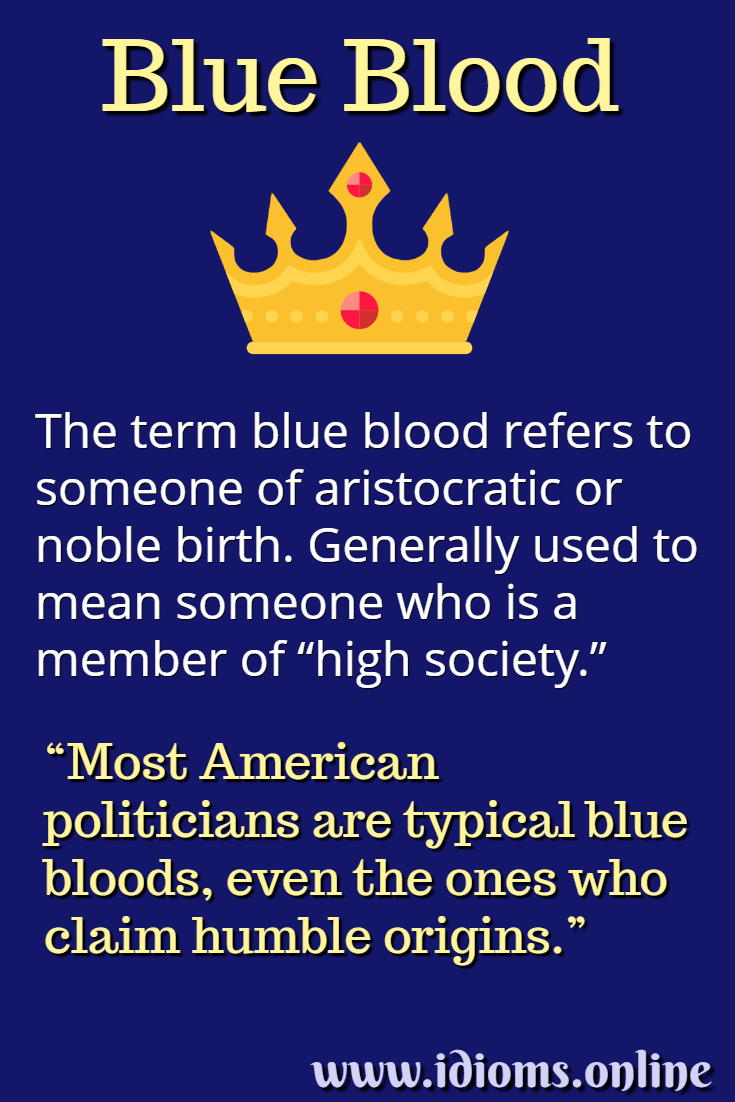 Meaning of idiom blue blood