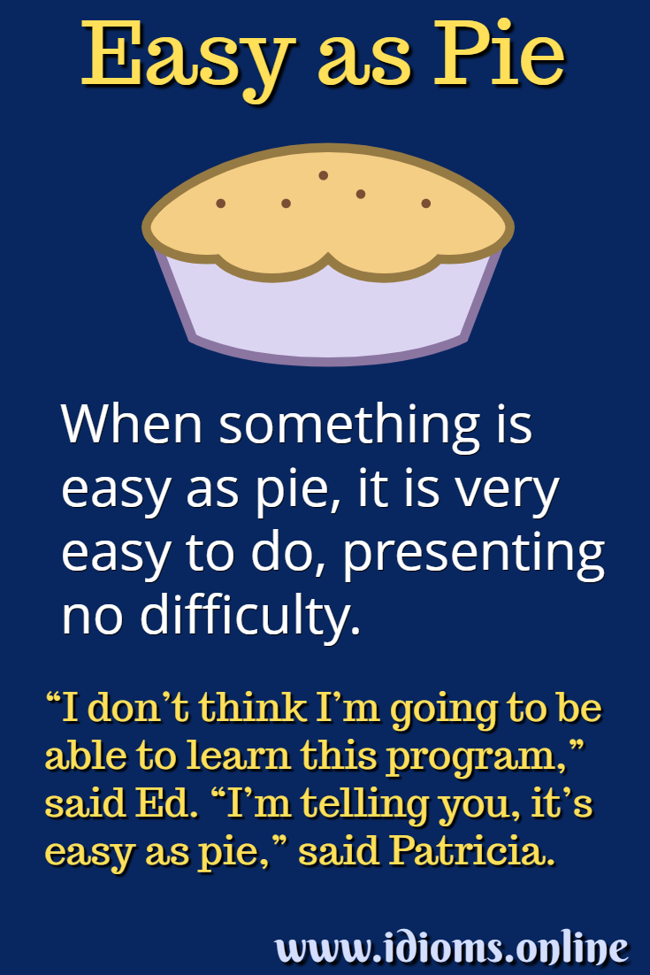 Meaning of idiom easy as pie