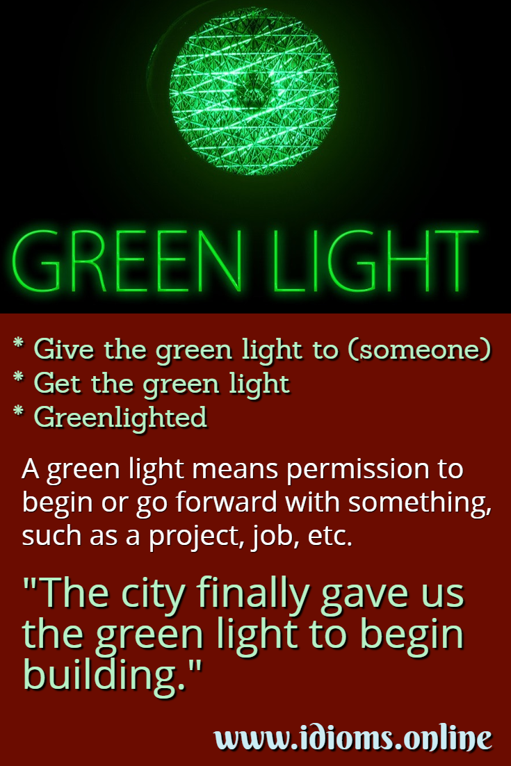 Green light idiom meaning