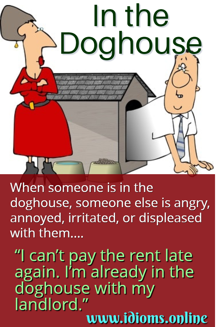 In the doghouse idiom meaning
