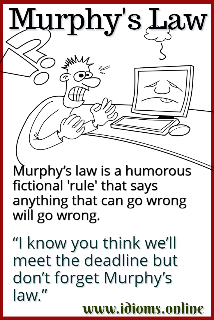 Murphy's law idiom meaning (what is Murphy's law?)