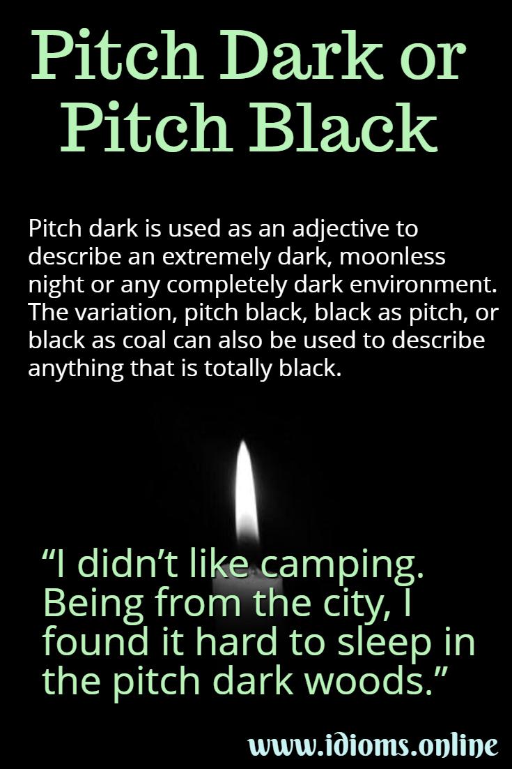 Pitch dark idiom meaning