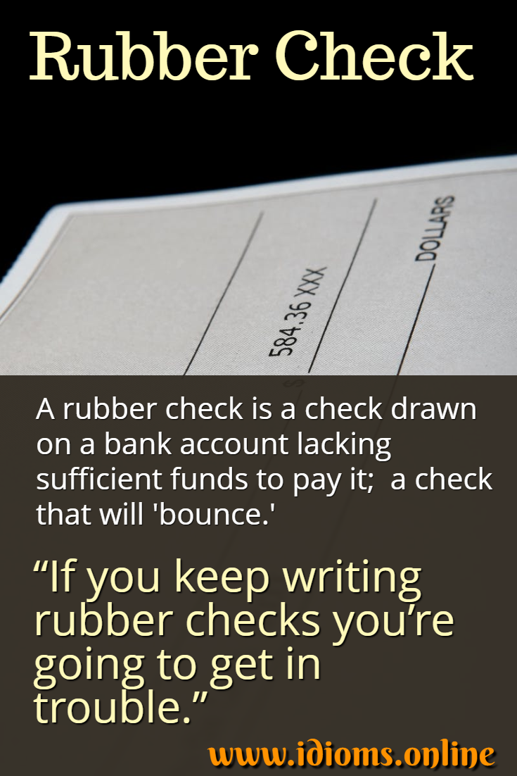 Rubber check meaning