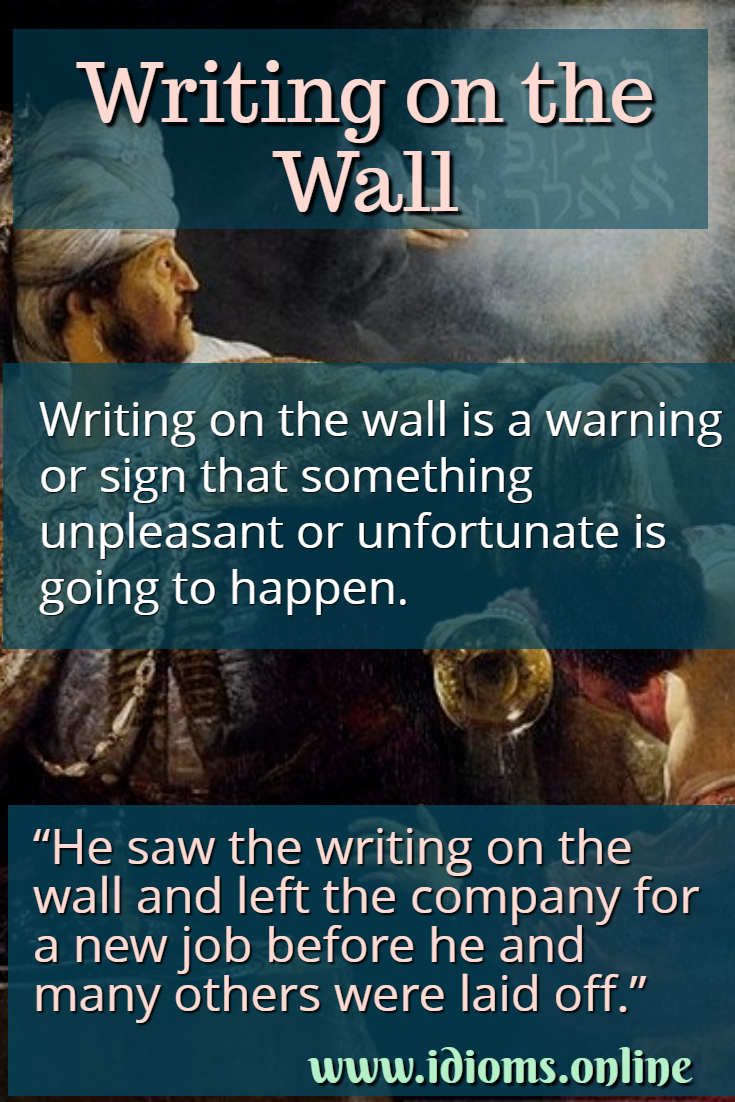Writing on the wall idiom meaning