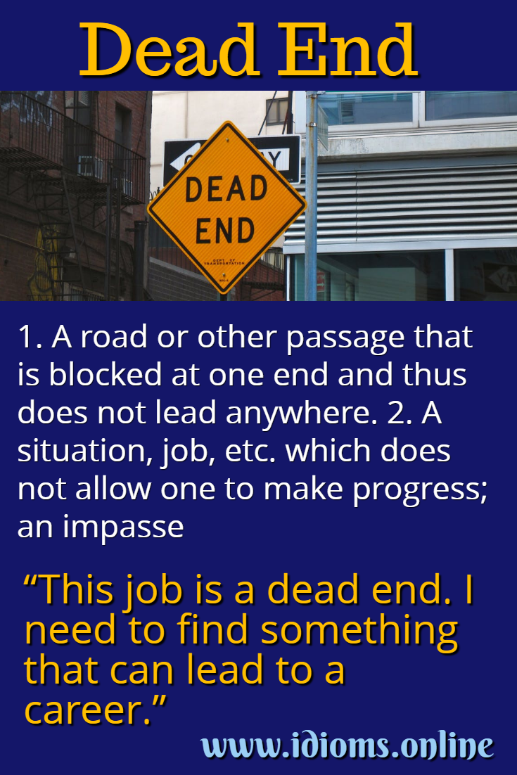 Dead end idiom meaning