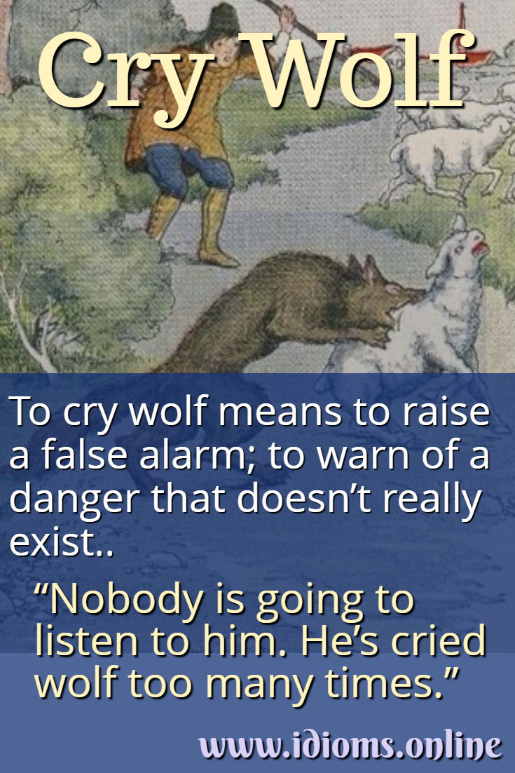 Cry wolf idiom meaning