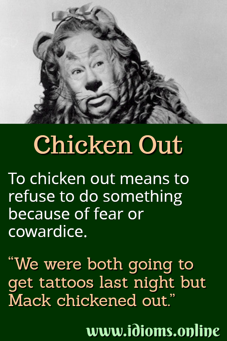 Chicken out idiom meaning