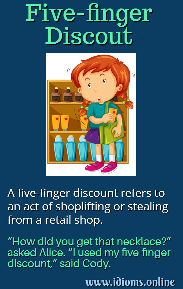 Five-finger discount idiom meaning