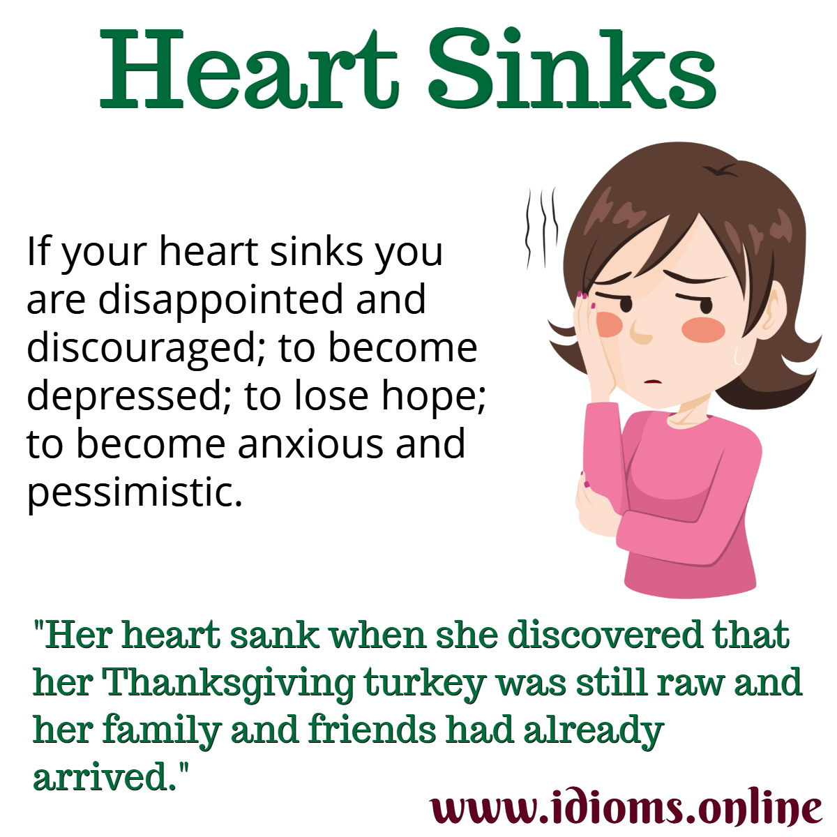 my heart sank one's heart sinks idiom meaning