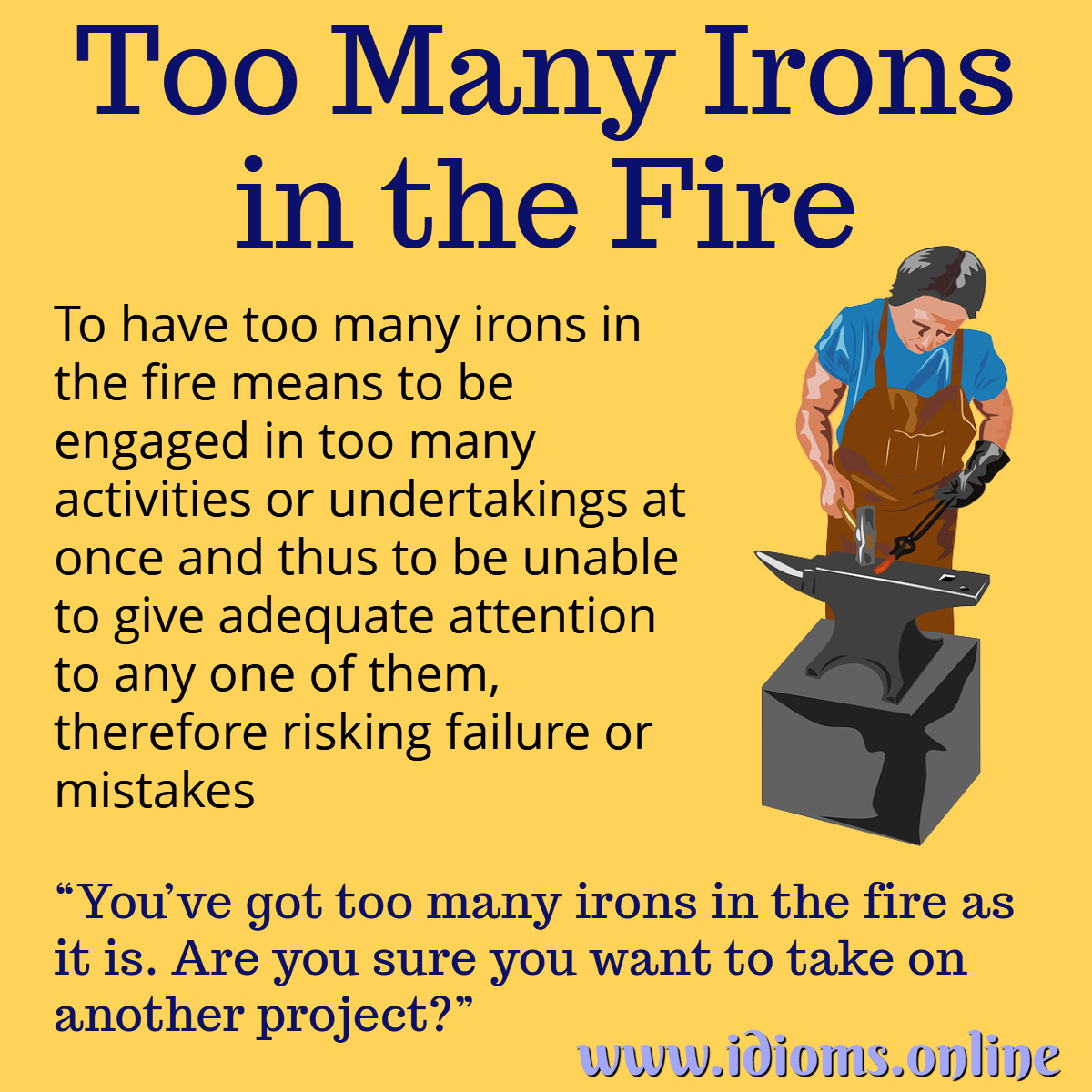 too many irons in the fire idiom meaning